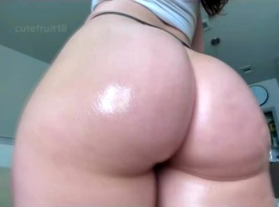 I Think My Booty Looks Best All Oiled Up